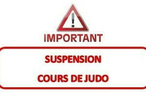 Suspension Cours Judo